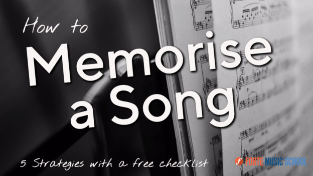 How To Memorise A Song - 5 Strategies With Free Checklist