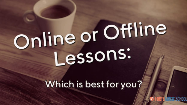 Online & Offline Lessons:  Which Is Best For You?